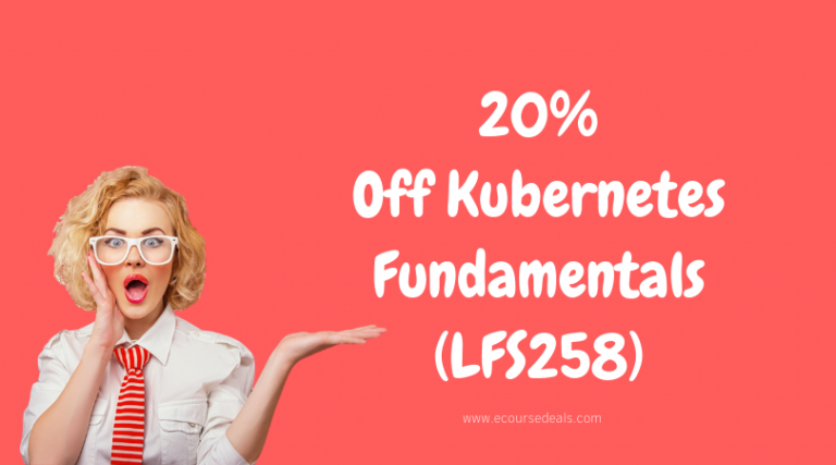 Kubernetes Fundamentals (LFS258) Coupon